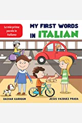 My First Words in Italian: (learn italian for kids and beginners) Kindle Edition