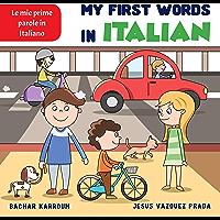 My First Words in Italian: (learn italian) (English Edition)