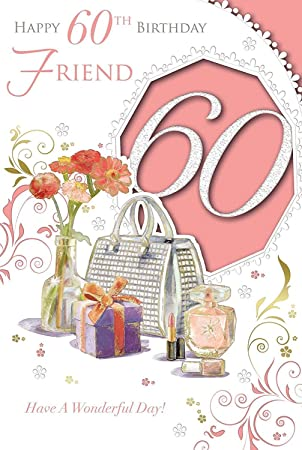 Xpress Yourself Female Friend 60 Happy Birthday Medium Sized Style Card