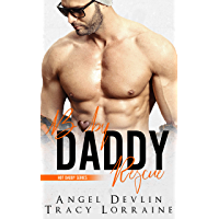 Baby Daddy Rescue: A friends to lovers romance (Hot Daddy Book 2) (English Edition)