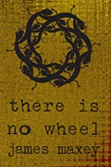There is No Wheel (Borderlands Book 1) Kindle Edition