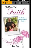 We Named Her Faith