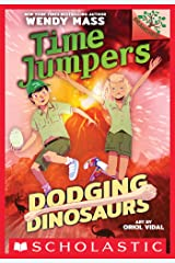 Dodging Dinosaurs: A Branches Book (Time Jumpers #4) Kindle Edition