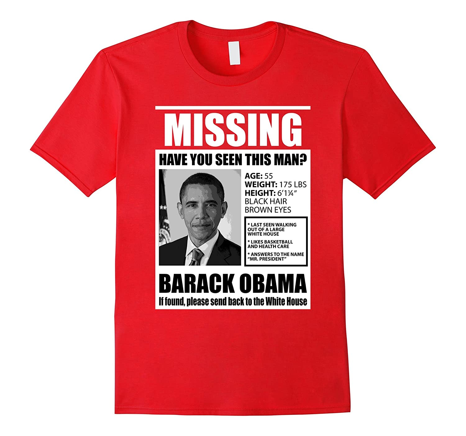 Missing Have You Seen This Man Obama T-Shirt-CD