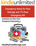 Emergency Items for Storage and Your 72-Hour Kit