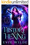 A History of Hexing (Enchanted Academy Book 2)