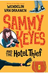 Sammy Keyes and the Hotel Thief Kindle Edition