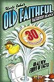 Uncle John's OLD FAITHFUL 30th Anniversary