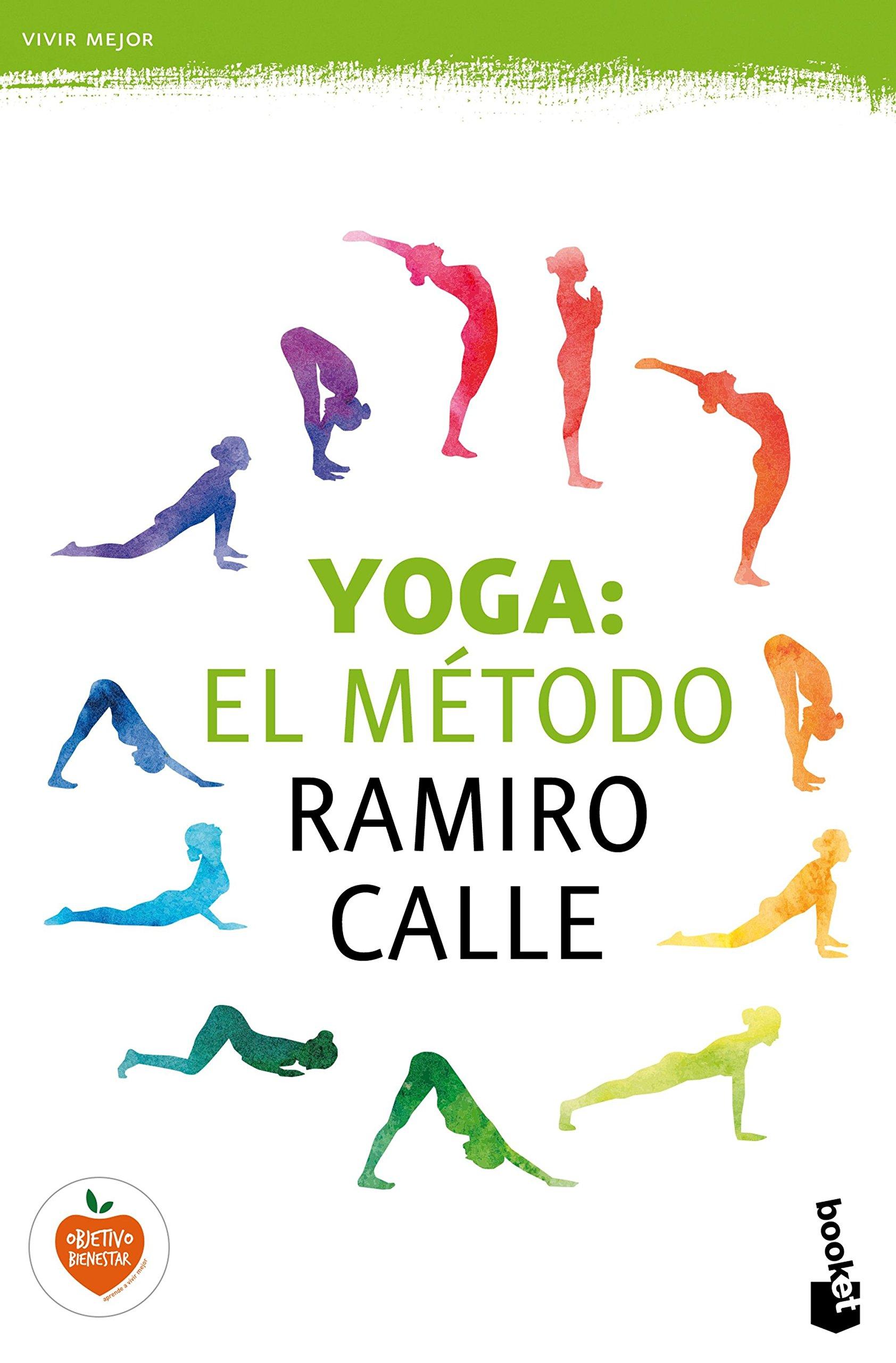 Yoga: el método Ramiro Calle (Vivir Mejor): Ramiro A. Calle ...