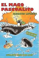 El mago Pascualito (Spanish Edition) Kindle Edition