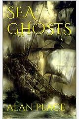 Sea Ghosts Kindle Edition