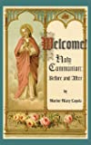 Welcome! Holy Communion Before and After