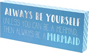 """Barnyard Designs Always Be Yourself Unless You Can Be A Mermaid Box Sign Wall Decor Home and Beach House Decoration 12"""" x 5"""""""