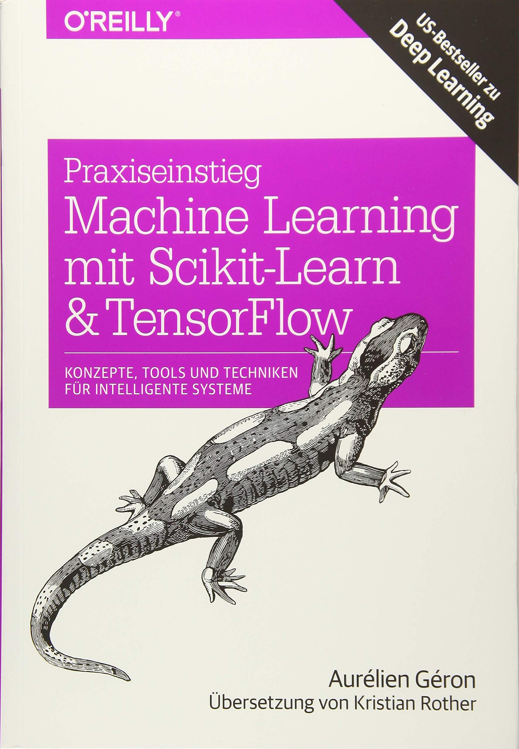 Praxiseinstieg Machine Learning mit Scikit-Learn und TensorFlow: Konzepte, Tools und Techniken für intelligente Systeme (Animals)
