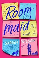 Roommaid: A Novel Kindle Edition