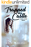 Trapped in a Castle (A Slightly Strange Romance)