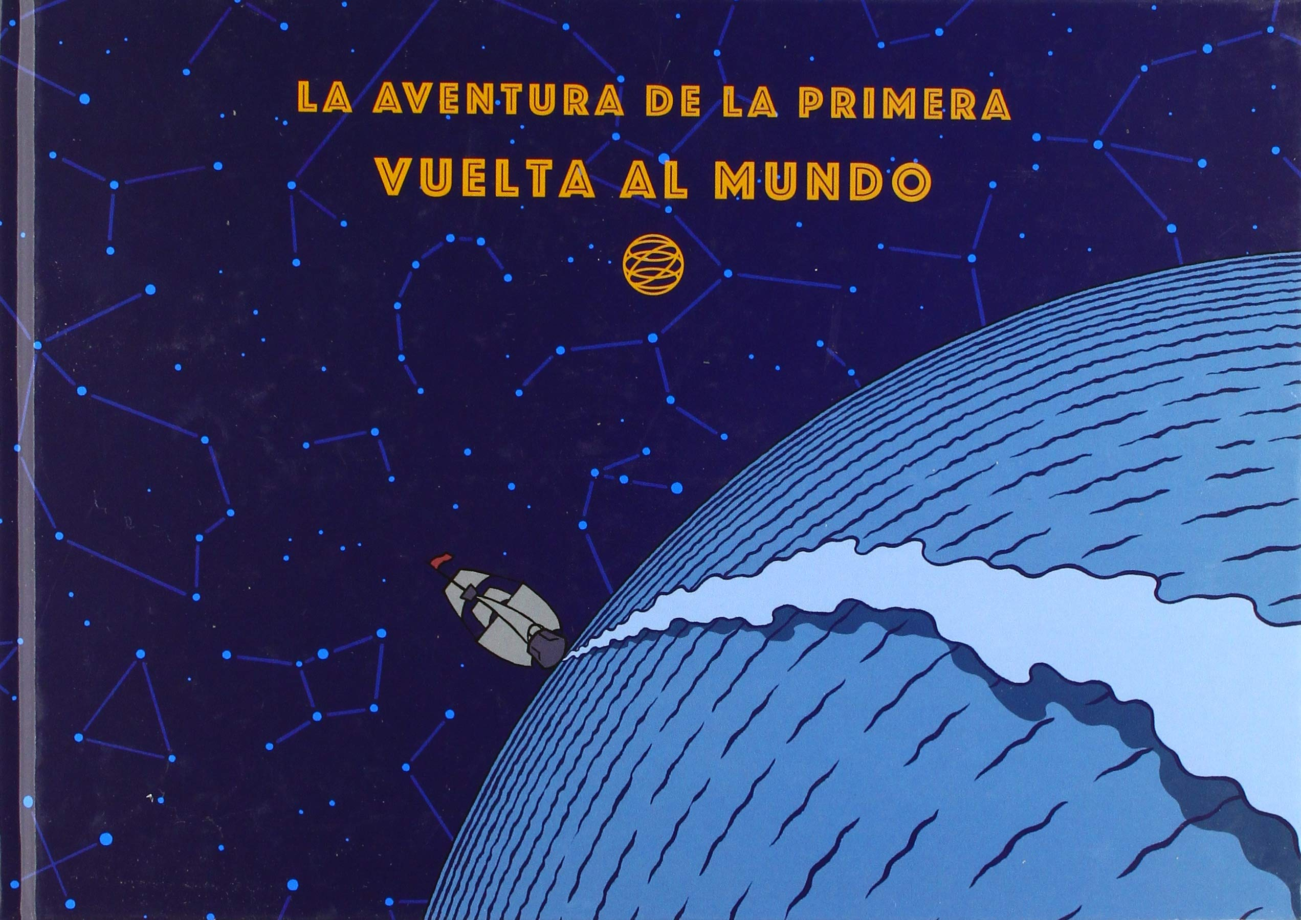 Amazon.com: La aventura de la primera vuelta al mundo ...