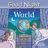 Good Night World (Good Night Our World)