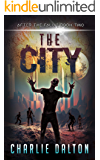 The City (After the Fall Book 2)