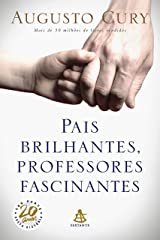 Pais Brilhantes, Professores Fascinantes eBook Kindle