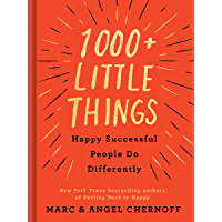 1000+ Little Things Happy Successful People Do Differently (English Edition)
