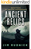 Ancient Relics (THE RIM CONFEDERACY Book 4)