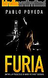 Furia: Un thriller psicológico de amor, misterio y suspense (Suspenso romántico nº 3)