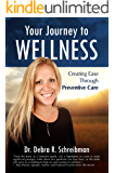 Your Journey to Wellness: Creating Ease Through Preventive Care