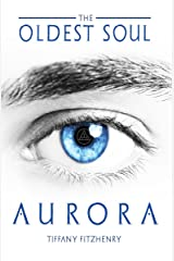 The Oldest Soul - Aurora (Italian Edition) Kindle Edition