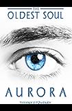 The Oldest Soul - Aurora