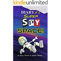Diary of a Super Spy: Space!