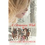 A Christmas Wish (Small Town Brides)