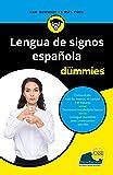 Lengua de signos española para Dummies: 1