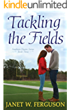 Tackling the Fields (Southern Hearts Series Book 3)
