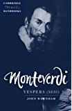 Monteverdi: Vespers (1610) (Cambridge Music Handbooks)
