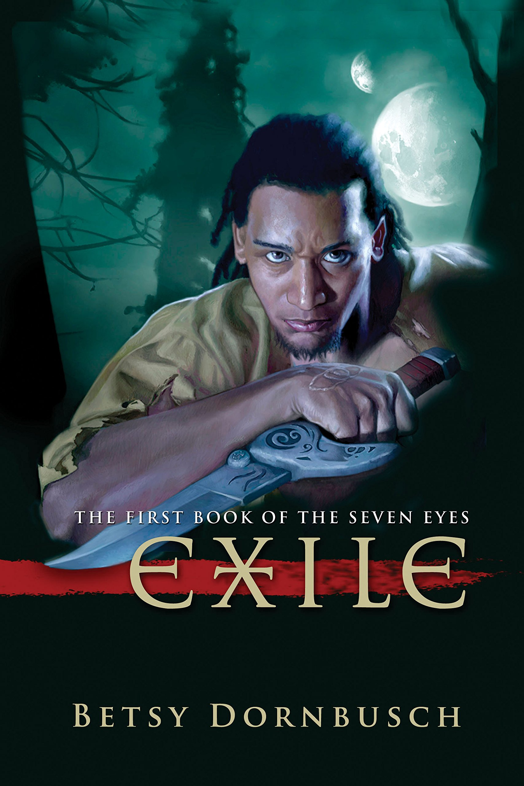 Read Online Exile: The First Book of the Seven Eyes (The Books of the Seven Eyes) ebook