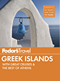 Fodor's Greek Islands: with Great Cruises & the Best of Athens (Full-color Travel Guide)