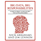 Big Data, Big Responsibilities: A Guide to Privacy & Data Security for Australian Business