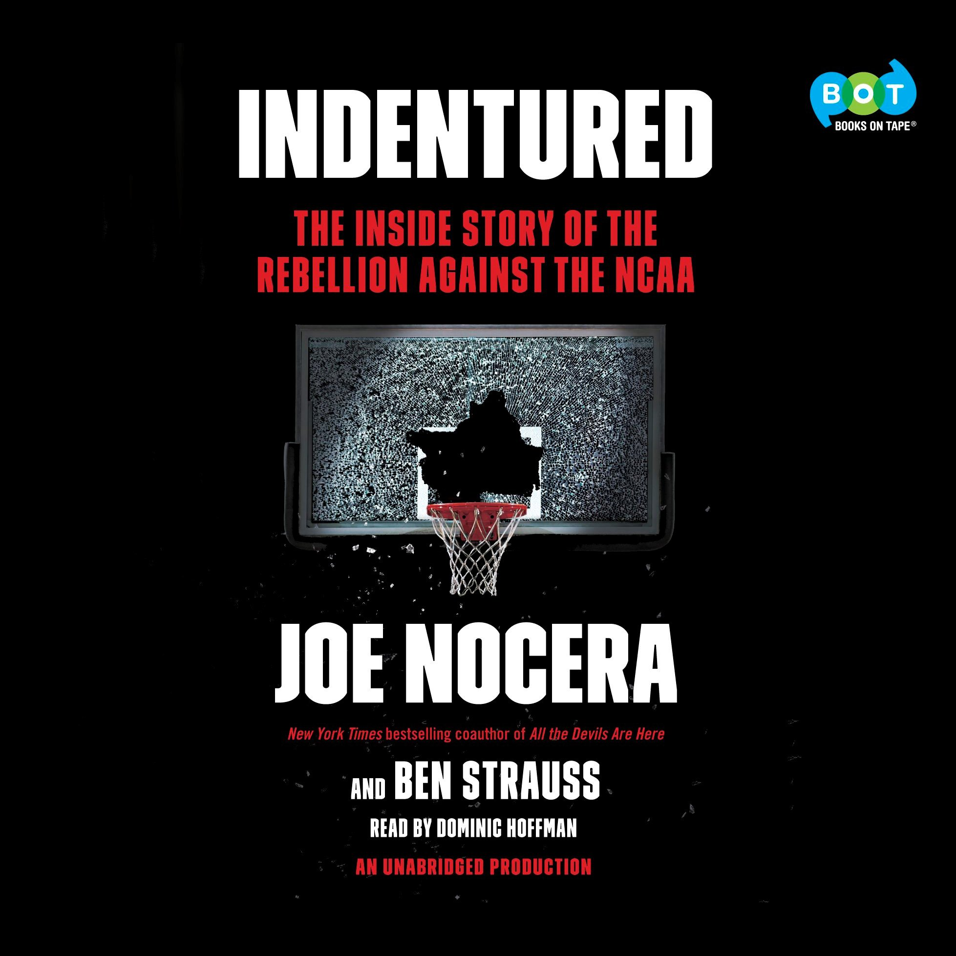 Indentured: The Inside Story of the Rebellion Against the NCAA by Penguin Audio (Image #1)