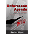 Unforeseen Agenda: Murder, She Witnessed (Cozy Mysteries Series Book 1)