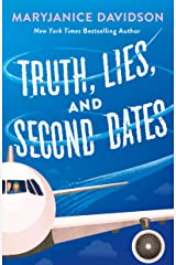 Truth, Lies, and Second Dates Kindle Edition