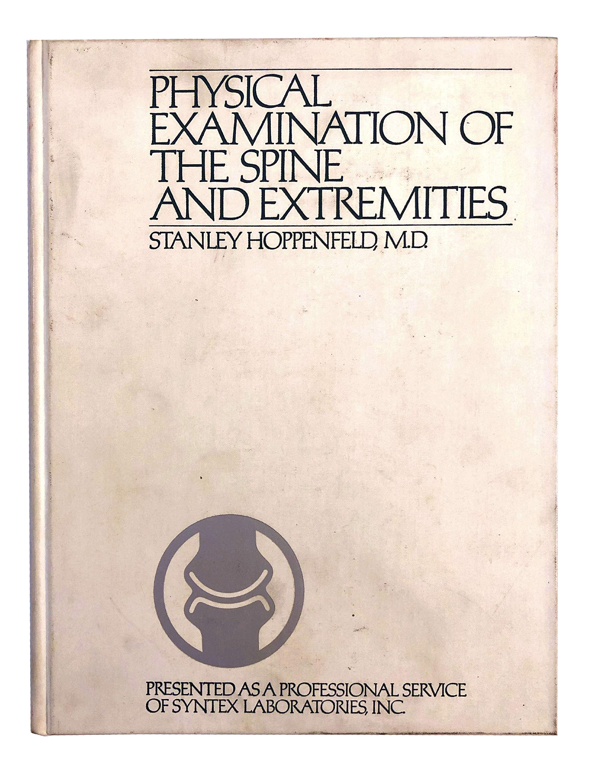 Physical Examination For The Spine And Extremities Stanley