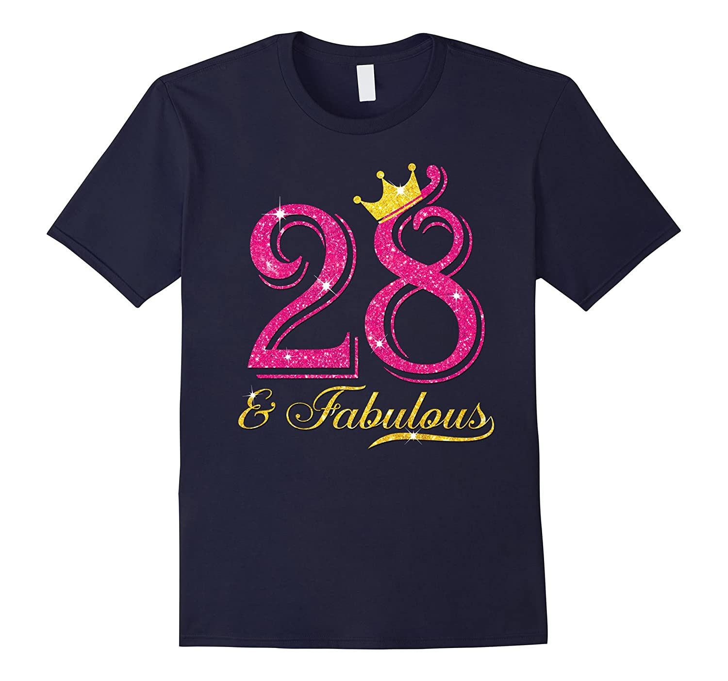28th Birthday Women Fabulous Princess Shirt-TH