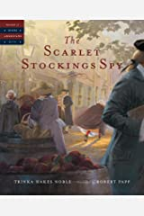 The Scarlet Stockings Spy (Tales of Young Americans) Kindle Edition
