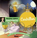 Marlène Jobert raconte : Cendrillon (1CD audio)