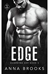 Edge (Guarding Her Book 3) Kindle Edition