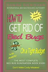 How to Get Rid of Bed Bugs on a Tight Budget Kindle Edition