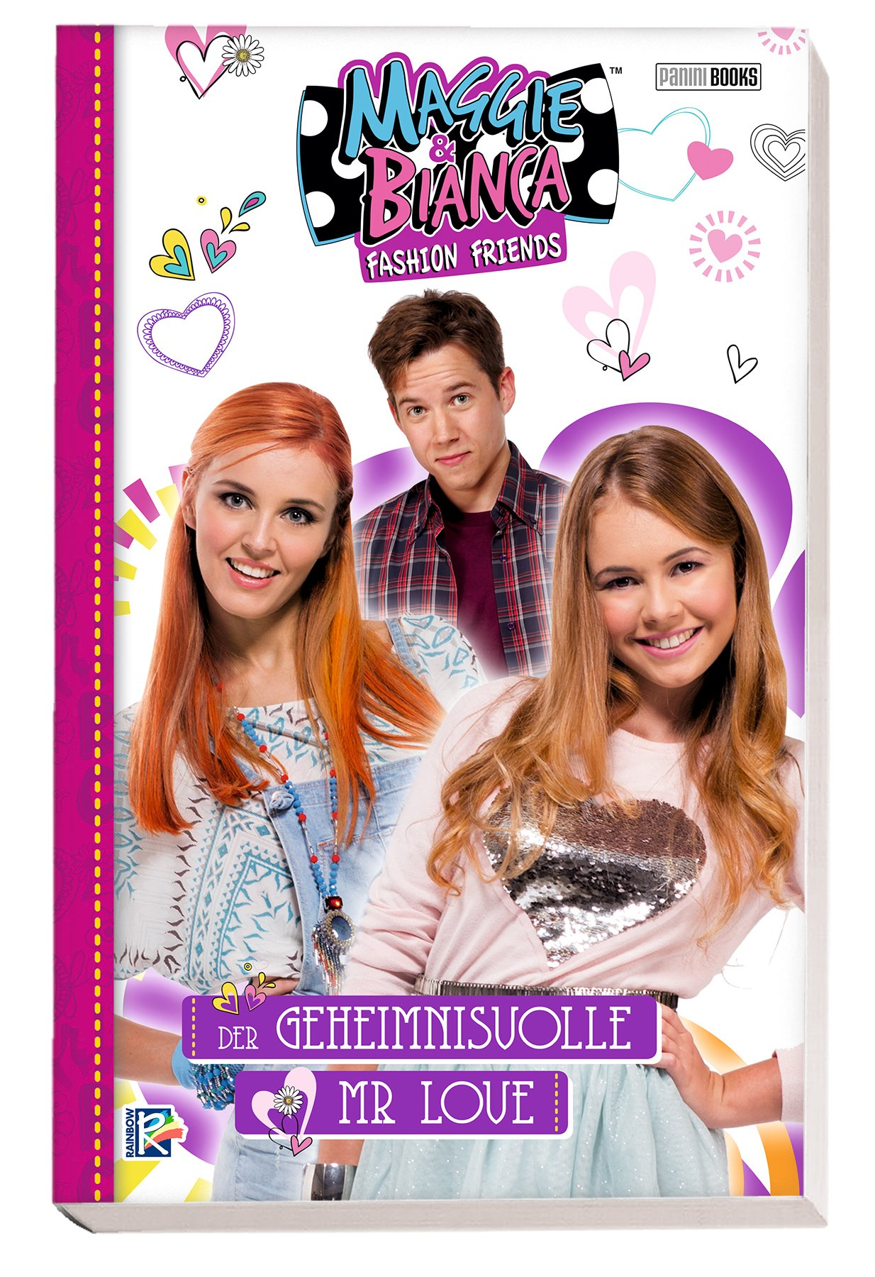 Maggie & Bianca: Fashion Friends: Band 2: Der geheimnisvolle Mr Love