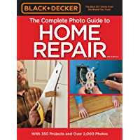 Image for Black & Decker Complete Photo Guide to Home Repair - 4th Edition (Black & Decker Complete Guide)