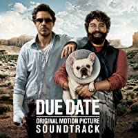 Due Date: Original Motion Picture Soundtrack